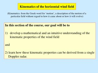 Kinematics of the horizontal wind field