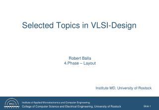 Selected Topics in VLSI-Design