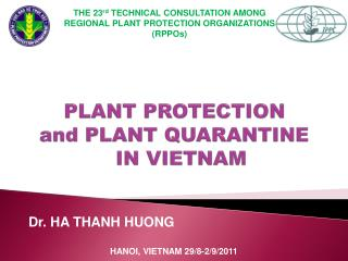 PLANT PROTECTION  and PLANT QUARANTINE    IN VIETNAM