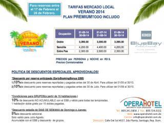 Tel.:  809.241.5858  /   Fax.:  809.724.0152 Web:  operahotel.do