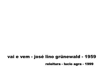 vai e vem - jos� lino gr�newald - 1959