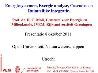Energiesystemen, Exergie analyse, Cascades en Ruimtelijke integratie.