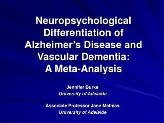 Jennifer Burke University of Adelaide Associate Professor Jane Mathias  University of Adelaide