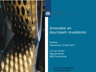 Innovatie en duurzaam investeren