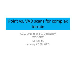 Point vs. VAD scans for complex terrain