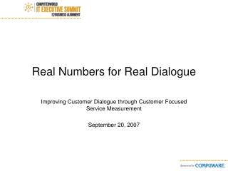 Real Numbers for Real Dialogue