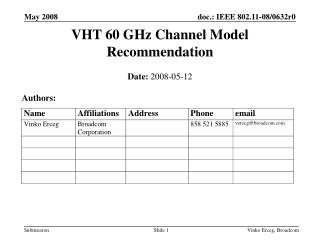 VHT 60 GHz Channel Model Recommendation