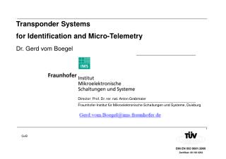 Transponder Systems  for Identification and Micro-Telemetry Dr. Gerd vom Boegel