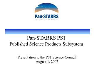 Pan-STARRS PS1 Published Science Products Subsystem