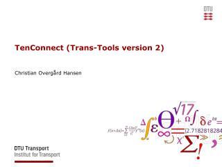 TenConnect (Trans-Tools version 2)