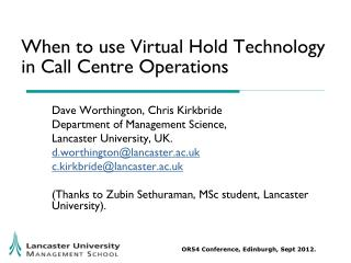 When to use Virtual Hold Technology in Call Centre Operations