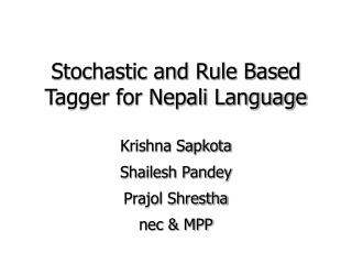 Stochastic and Rule Based Tagger for Nepali Language