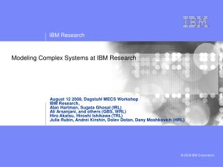 Modeling Complex Systems at IBM Research