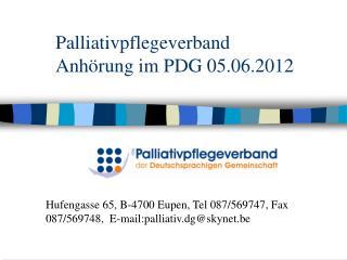 Palliativpflegeverband Anhörung im PDG 05.06.2012