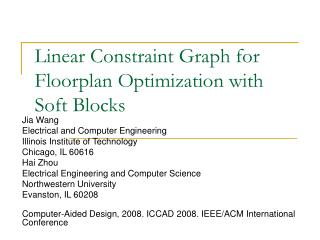 Linear Constraint Graph for Floorplan Optimization with Soft Blocks