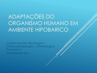 Adaptações  do  Organismo Humano em Ambiente Hipobarico