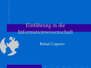 Einführung in die Informationwissenschaft