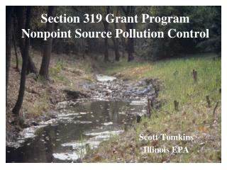 Section 319 Grant Program Nonpoint Source Pollution Control