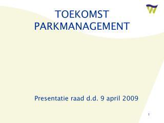 TOEKOMST PARKMANAGEMENT