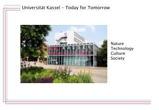 Universität Kassel – Today for Tomorrow