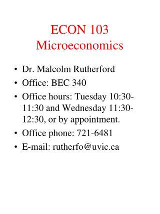 ECON 103  Microeconomics