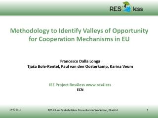 Methodology to Identify Valleys of Opportunity for Cooperation Mechanisms in EU