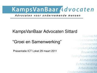 """KampsVanBaar Advocaten Sittard """"Groei en Samenwerking"""""""