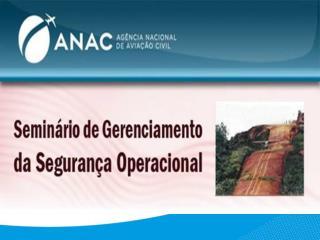 GER�NCIA-GERAL DE AN�LISE E PESQUISA DA SEGURAN�A OPERACIONAL � GGAP