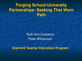 Forging School-University Partnerships: Seeking That Worn Path