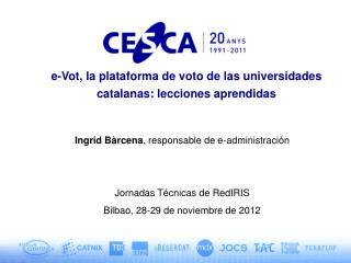 e-Vot,  la plataforma de voto de las universidades catalanas: lecciones aprendidas