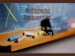 Lesson 5 (3 rd  6 Weeks) TEKS 6.4 A/B