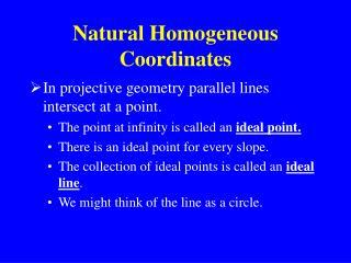 Natural Homogeneous Coordinates