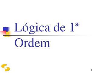 Lógica de 1ª Ordem