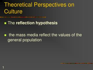 Theoretical Perspectives on Culture