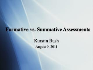 Formative vs. Summative Assessments