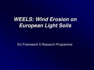 WEELS: Wind Erosion on European Light Soils