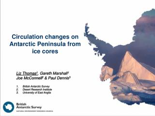 Circulation changes on Antarctic Peninsula from ice cores