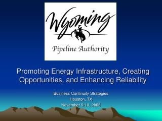 Promoting Energy Infrastructure, Creating Opportunities, and Enhancing Reliability