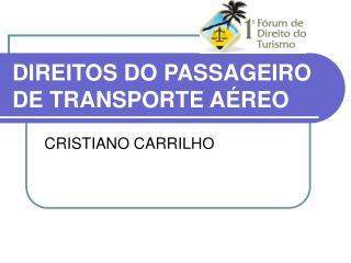 DIREITOS DO PASSAGEIRO DE TRANSPORTE AÉREO