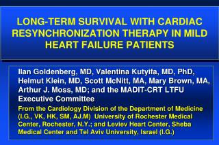 Long-Term survival with Cardiac Resynchronization Therapy in Mild Heart Failure patients