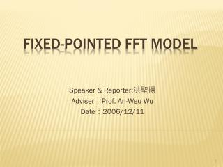 Fixed-pointed FFT model