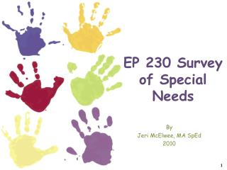 EP 230 Survey of Special Needs