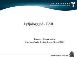 Lyfjalöggjöf - ESB