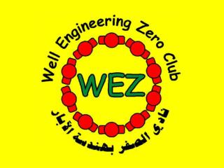 "WHAT IS WEZ? The  "" Well Engineering Zero Club""  A VOLUNTARY informal gathering.   People who:"