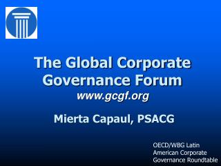 The Global Corporate Governance Forum gcgf