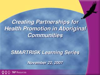 Creating Partnerships for Health Promotion in Aboriginal Communities