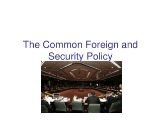 The Common Foreign and Security Policy
