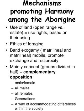 Mechanisms promoting Harmony among the Aborigine