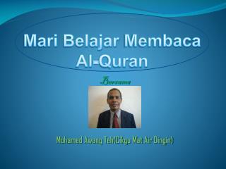 Bersama Mohamed  Awang Teh ( Cikgu  Mat Air  Dingin )