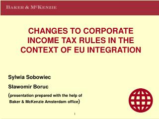 CHANGES TO COR POR ATE INCOME TAX RULES IN THE CONTEXT OF EU INTEGRATION